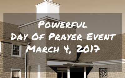 Powerful Day of Prayer – March 4, 2017